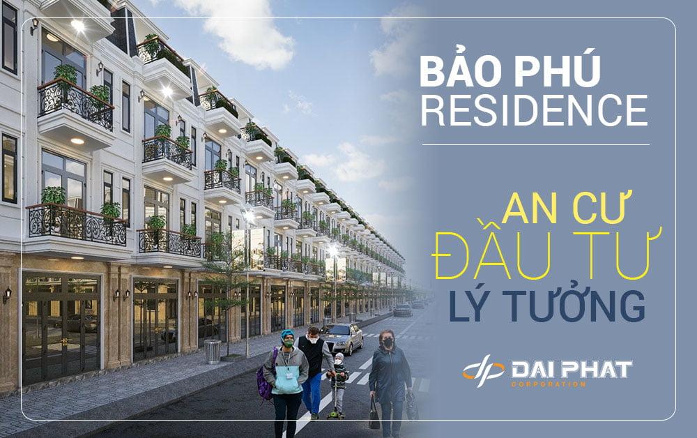Dự án Bảo Phú Residence - Nơi an cư đầu tư lý tưởng